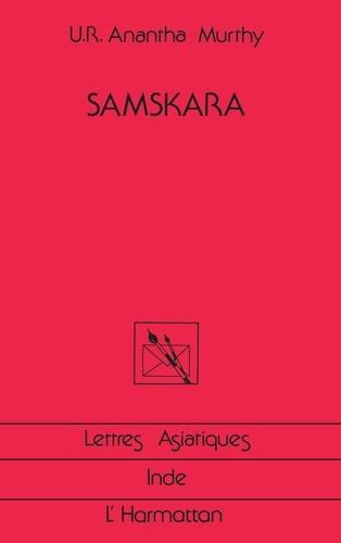U-R Anantha Murthy - Samskara. - Rites pour un mort.