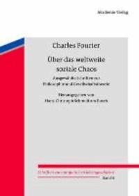 Über das weltweite soziale Chaos - Ausgewählte Schriften zur Philosophie und Gesellschaftstheorie.