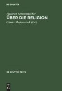 Über die Religion - Reden an die Gebildeten unter ihren Verächtern (1799).
