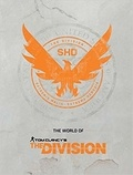 Ubisoft - The World of Tom Clancy's The Division.