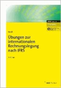 Übungen zur internationalen Rechnungslegung nach IFRS.