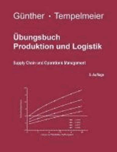 Übungsbuch Produktion und Logistik.