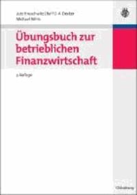 Übungsbuch zur betrieblichen Finanzwirtschaft.