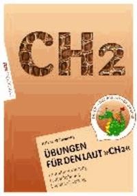 Übungsheft für den Laut CH2 - Lautdifferenzierung - Lautanbahnung - Lautstabilisierung.