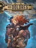 UCC Dolores - Tome 01 - La Trace des nouveaux pionniers.
