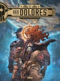 Didier Tarquin - UCC Dolores - Tome 01 - La Trace des nouveaux pionniers.