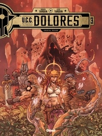 Didier Tarquin - UCC Dolores - Tome 03 - Cristal rouge.