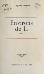 Uccio Esposito-Torrigiani - Environs de L..