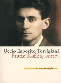 Uccio Esposito-Torrigiani - Franz Kafka, suite.