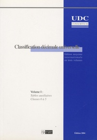 Classification décimale universelle - Volume 1, Tables auxiliaires, classes 0 à 5.pdf