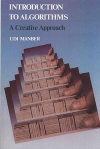 Udi Manber - Algorithms - A Creative Approach.