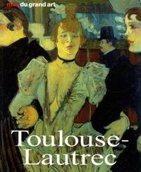 Udo Felbinger - Henri de Toulouse-Lautrec - Sa vie et son oeuvre.