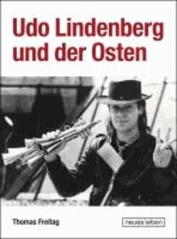 Udo Lindenberg und der Osten.