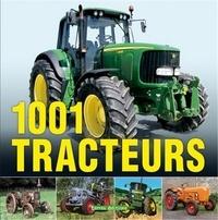 Udo Paulitz - 1001 tracteurs - Histoire, modèles et techniques des origines à nos jours.