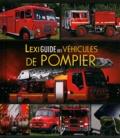Udo Paulitz - Lexiguide des véhicules de pompier.