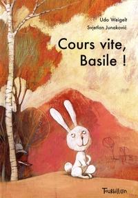 Udo Weigelt et Svjetlan Junakovic - Cours vite, Basile !.
