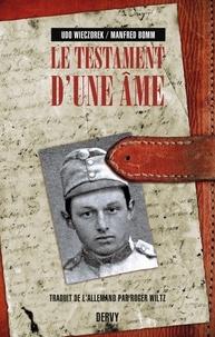 Udo Wieczorek et Manfred Bomm - Le testament d'une âme.