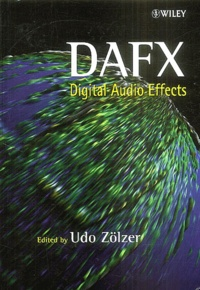 Udo Zölzer et Xavier Amatriain - DAFX - Digital Audio Effects.