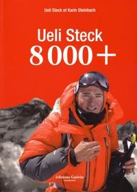 Ueli Steck et Karin Steinbach - 8 000 +.