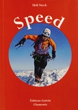 Ueli Steck - Speed - Escalades de vitesse sur les trois grandes faces nord des Alpes.