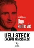 Ueli Steck - Une autre vie.