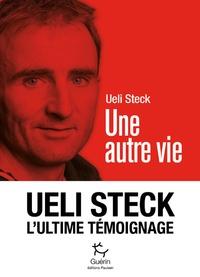 Une autre vie - Ueli Steck |