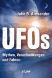 UFOs - Mythen, Verschwörungen und Fakten.