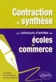 Ugo Batini et Nicolas Roncier - Contraction et synthèse aux concours d'entrée des écoles de commerce.