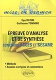 Ugo Batini et Guillaume Tonning - Epreuve d'analyse et de synthèse - concours Accès et Sésame.