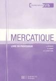 Ugo Brassart et Rachel Lhomet - Mercatique - Livre du professeur.