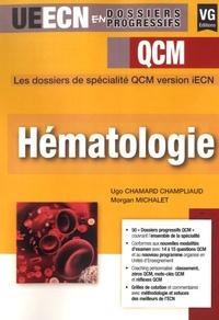 Ugo Chamard Champliaud et Morgan Michalet - Hématologie - QCM.