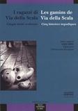 Ugo Chiti - Les gamins de Via della Scala - Cinq histoires impudiques.