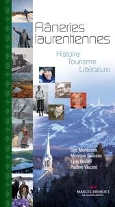Ugo Monticone et Monique Pariseau - Trésors de mon pays  : Flâneries laurentiennes - Histoire - Tourisme - Littérature.