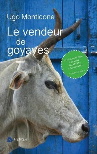 Ugo Monticone - Le vendeur de goyaves.