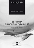 Ugo Perone et Thomas Metzinger - Coscienza e fenomenologia del sé.
