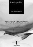 Ugo Perone et Dieter Henrich - Metafisica e modernità - Il soggetto di fronte all'assoluto.