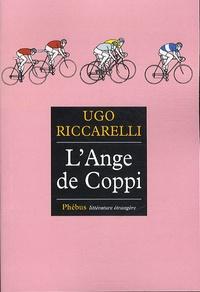 Ugo Riccarelli - L'ange de Coppi.