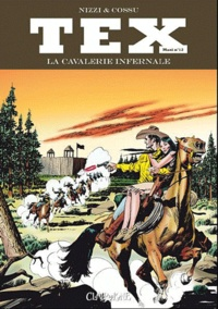 Ugolino Cossu et Claudio Nizzi - Tex Maxi Tome 12 : La cavalerie infernale.