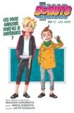 Ukyo Kodachi et  Masashi Kishimoto - Boruto - Naruto Next Generations - Chapitre 12 - Les amis.