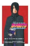 Ukyo Kodachi et  Masashi Kishimoto - Boruto - Naruto next generations - Chapitre 15 - Le soutien de l'ombre !!.