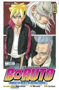 Ukyô Kodachi et Masashi Kishimoto - Boruto - Naruto next generations - tome 6.