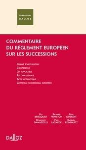 Ulf Berquist et Domenico Damascelli - Commentaire du règlement européen sur les successions transnationales.