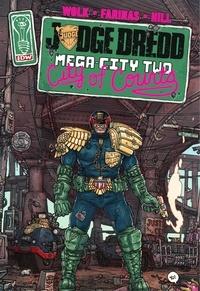 Ulises Farinas et Douglas Wolk - Judge Dredd : Mega-City Two.