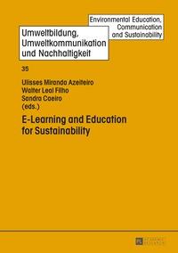 Ulisses miranda Azeiteiro et Walter Leal filho - E-Learning and Education for Sustainability.