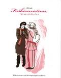 Ulli Lust - Fashionvictims, Trendverächter.
