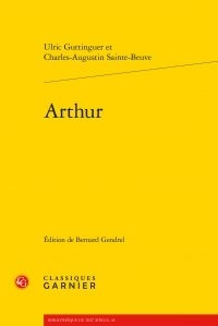 Ulric Guttinguer et Charles-Augustin Sainte-Beuve - Arthur.