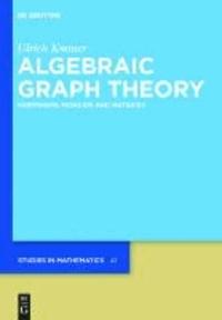 Algebraic Graph Theory - Morphisms, Monoids and Matrices.pdf