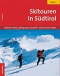 Ulrich Kössler - Skitouren in Südtirol 01 - Ötztaler Alpen, Ortlergruppe, Stubaier- und Sarntaler Alpen.