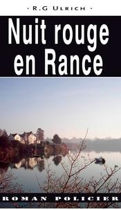 Ulrich R.g - Nuit rouge en Rance.