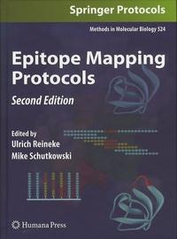Ulrich Reineke et Mike Schutkowski - Epitope Mapping Protocols.